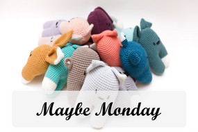 maybe monday doudou